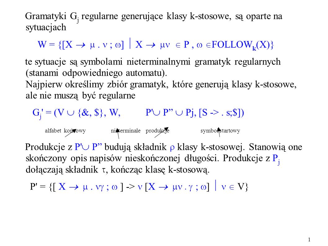 W = {[X   ; ]  X   P ,  FOLLOWk(X)}